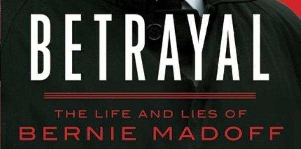 Betrayal The Life And Lies Of Bernie Madoff Thinking border=