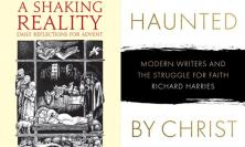 A Shaking Reality and Haunted by Christ