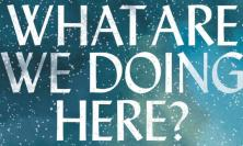 Cover of What are we doing here?